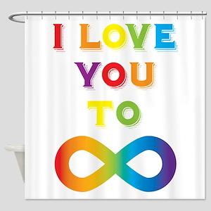 I Love You To Infinity Rainbow Shower Curtain