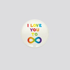 I Love You To Infinity Rainbow Mini Button