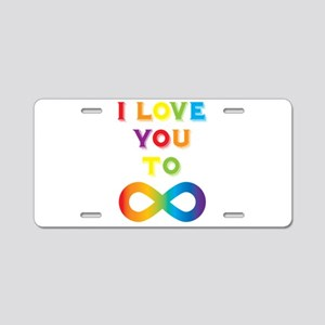 I Love You To Infinity Rain Aluminum License Plate