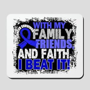 Colon Cancer Survivor FamilyFriendsFaith Mousepad