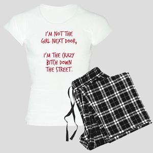 Crazy bitch down the street Women's Light Pajamas