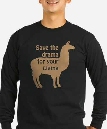 save the drama for your llama Long Sleeve T-Shirt