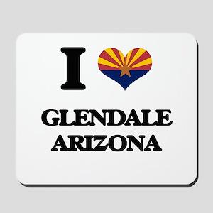 I love Glendale Arizona Mousepad