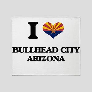I love Bullhead City Arizona Throw Blanket