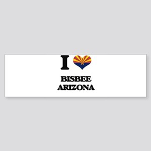 I love Bisbee Arizona Bumper Sticker
