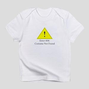 Error 404: Costume Not Found Infant T-Shirt