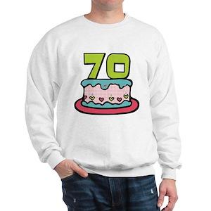 70th Birthday Cake Sayings Sweatshirts Hoodies