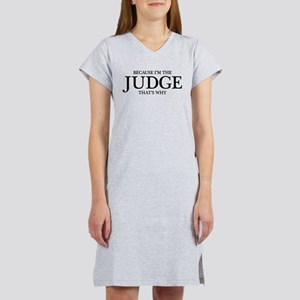 I'm The Judge Women's Nightshirt