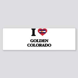 I love Golden Colorado Bumper Sticker