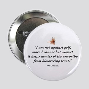 Not against golf... Button