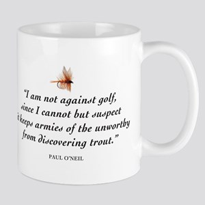 Not against golf... Mug