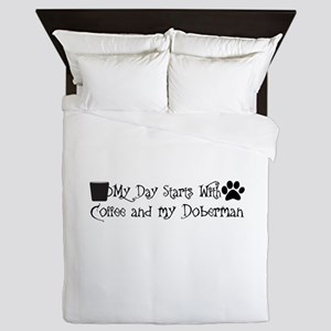 My day starts with coffee and my Dober Queen Duvet