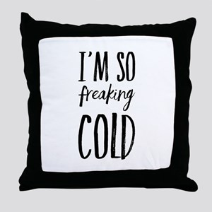 freakingcold Throw Pillow