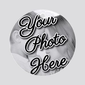 CUSTOM Your Photo Here Ornament (Round)