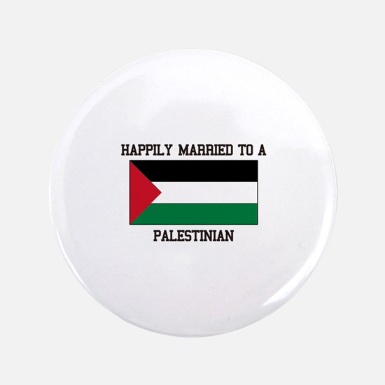 Happily Married to a Palestine Button