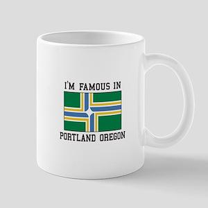 Famous In Portland Oregon Mugs