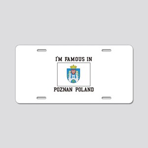 Famous In Poznan Poland Aluminum License Plate