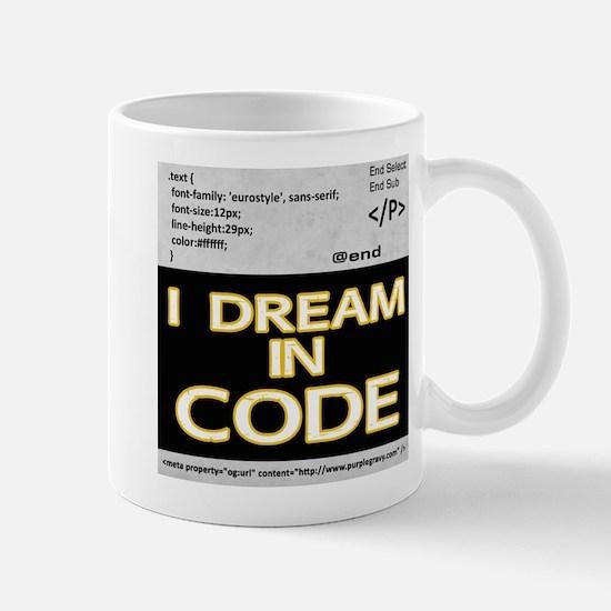 I Dream in Code Mugs