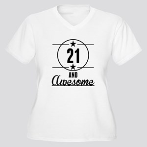 21 And Awesome Plus Size T-Shirt