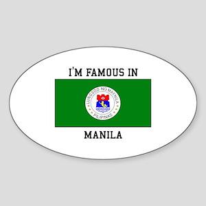 I'm Famous in Manila Sticker