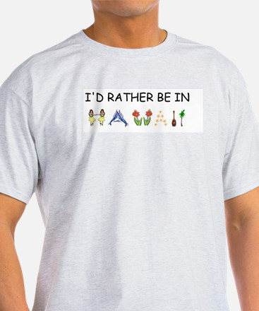 """I'd Rather Be in Hawaii"" Ash Grey T-Shirt"