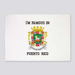 Im famous in Puerto Rico 5'x7'Area Rug