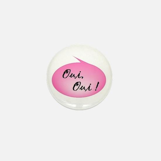 Oui, Oui! Mini Button