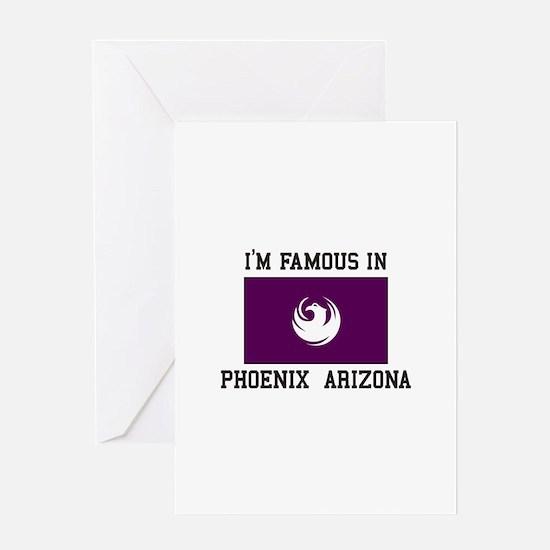 Famous In Phoenix Arizona Greeting Cards