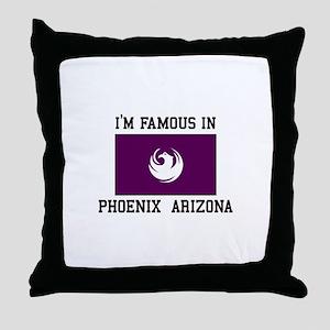 Famous In Phoenix Arizona Throw Pillow