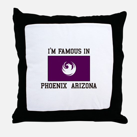 Famous In Phoenix Arizona Throw Pillow