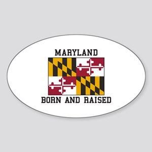 Born and Raised Maryland Sticker
