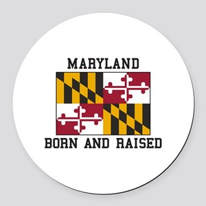 Born and Raised Maryland Round Car Magnet