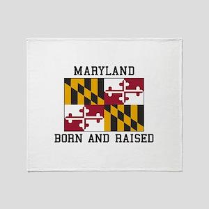 Born and Raised Maryland Throw Blanket