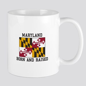 Born and Raised Maryland Mugs