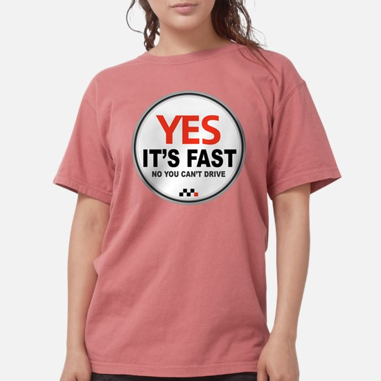 Yes It's Fas T-Shirt