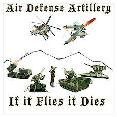 Air Defense Artillery If It Flies It Dies Poster