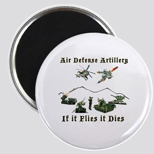 Air Defense Artillery If It Flies It Dies Magnet