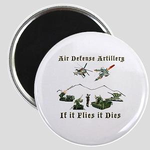 Air Defense Artillery If It Flies It Dies Magnet