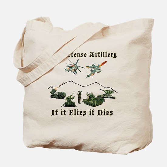 Air Defense Artillery If It Flies It Dies Tote Bag
