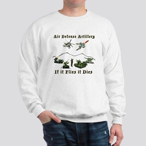 Air Defense Artillery If It Flies It Di Sweatshirt