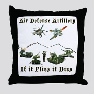 Air Defense Artillery If It Flies It  Throw Pillow
