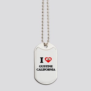 I love Gustine California Dog Tags