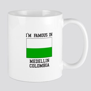 Famous in Medellin Mugs