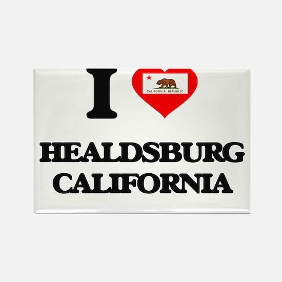 I love Healdsburg California Magnets