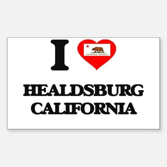 I love Healdsburg California Decal