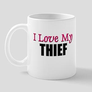 I Love My THIEF Mug