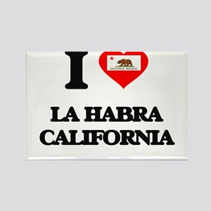 I love La Habra California Magnets
