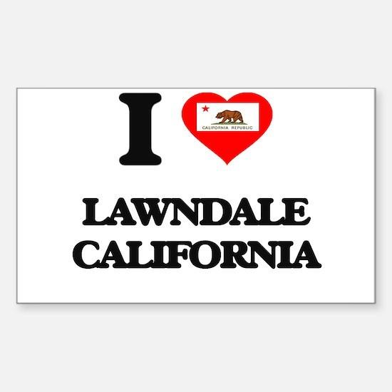 I love Lawndale California Decal