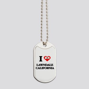 I love Lawndale California Dog Tags