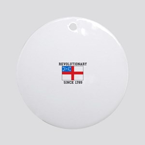 Revolutionary since 1789 Ornament (Round)